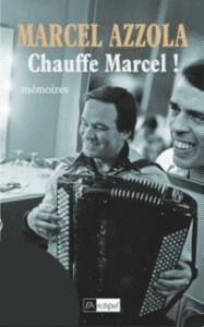 Couverture du Livre Marcel Azzola - Chauffe Marcel- avec Jacques Brel